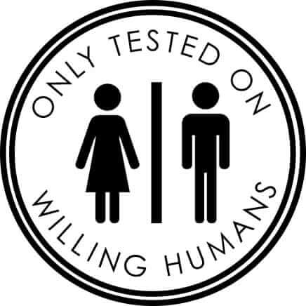 TESTED ON WILLING HUMANS